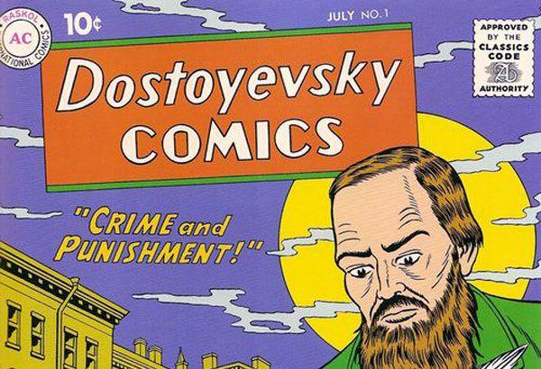 Dostoevsky Comics: Raskol. Robert Sikoryak, Drawn and Quarterly, Montreal, 2009.